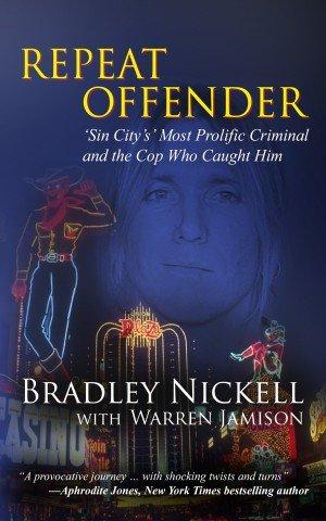 2015-04-06 Bradley Nickell, Repeat Offender